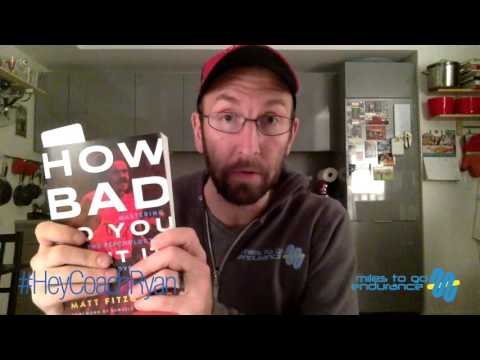 #HeyCoachRyan Episode 22:  How Bad Do You Want It - Book Review