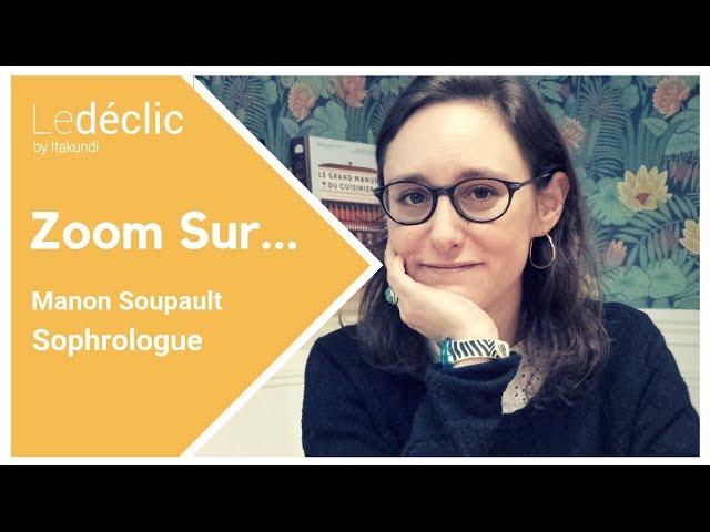 Zoom Sur... Manon, Sophrologue