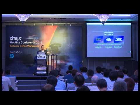Citrix Mobility Conference 2015 - Software Define Workspace