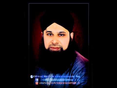 Madine Ke Wali Do Alam | Bulbul e Madina Hazrat Owais Raza Qadri Sb | Studio Version