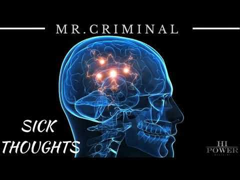 Mr.Criminal - Sick Thoughts (Official Audio) Mp3