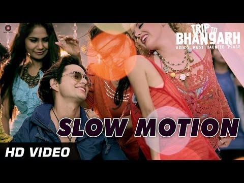 Slow Motion Official Video | Trip To Bhangarh | Manish Choudhary, Vidushi Mehra | HD