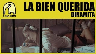 LA BIEN QUERIDA - Dinamita [Official]