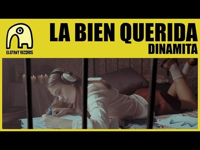 La Bienquerida estrena videoclip de Dinamita