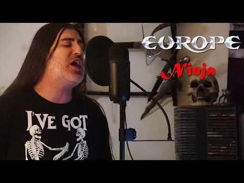 "Europe "" Ninja "" ( vocal cover )"