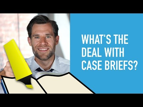 What is a Case Brief? (and How to Use Them In Law School)