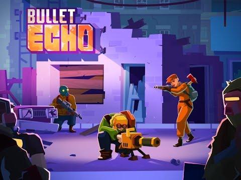Bullet Echo. максимальный уровень!