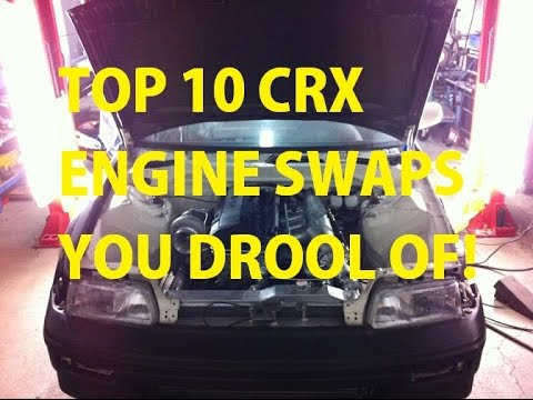 Top 10 CRX Engine Swaps that makes you DROOL!