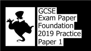 2019 Foundation Practice Paper 1