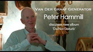 Van Der Graaf Generator: Peter Hammill discusses new album 'Do Not Disturb' [Full Interview]