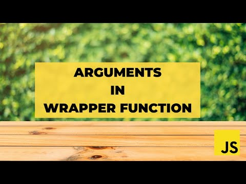 Как передать все аргументы через функцию обертку в JavaScript | Wrapper Pattern
