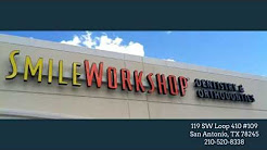 Smile Workshop - San Antonio - (210) 520-8338 - REVIEWS - Dentists - San Antonio Tx