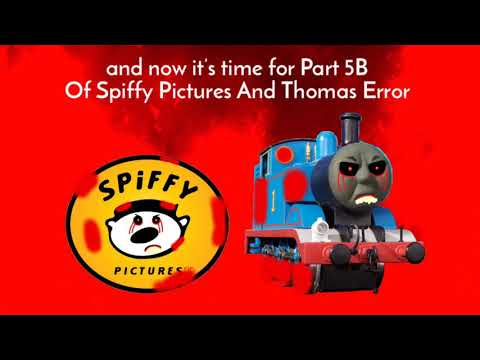 Spiffy Pictures And Thomas Error (Part 5B)