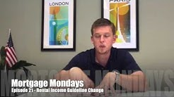 Rental Income Guideline Change | Mortgage Mondays #21