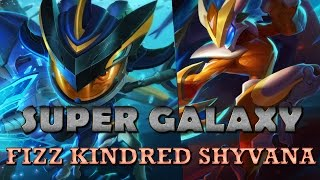3 NEW SUPER GALAXY SKINS - FIZZ, KINDRED, SHYVANA - League of Legends