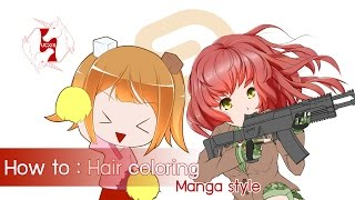 [Clip Studio Paint/Manga Studio] How to : Hair coloring [Eng ver.]