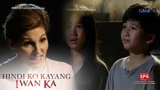 Hindi Ko Kayang Iwan Ka: The twins are in danger! | Episode 121