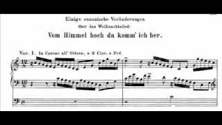 J.S. Bach - BWV 769 (1) - Canonic variations on: Vom Himmel hoch, da komm ich her