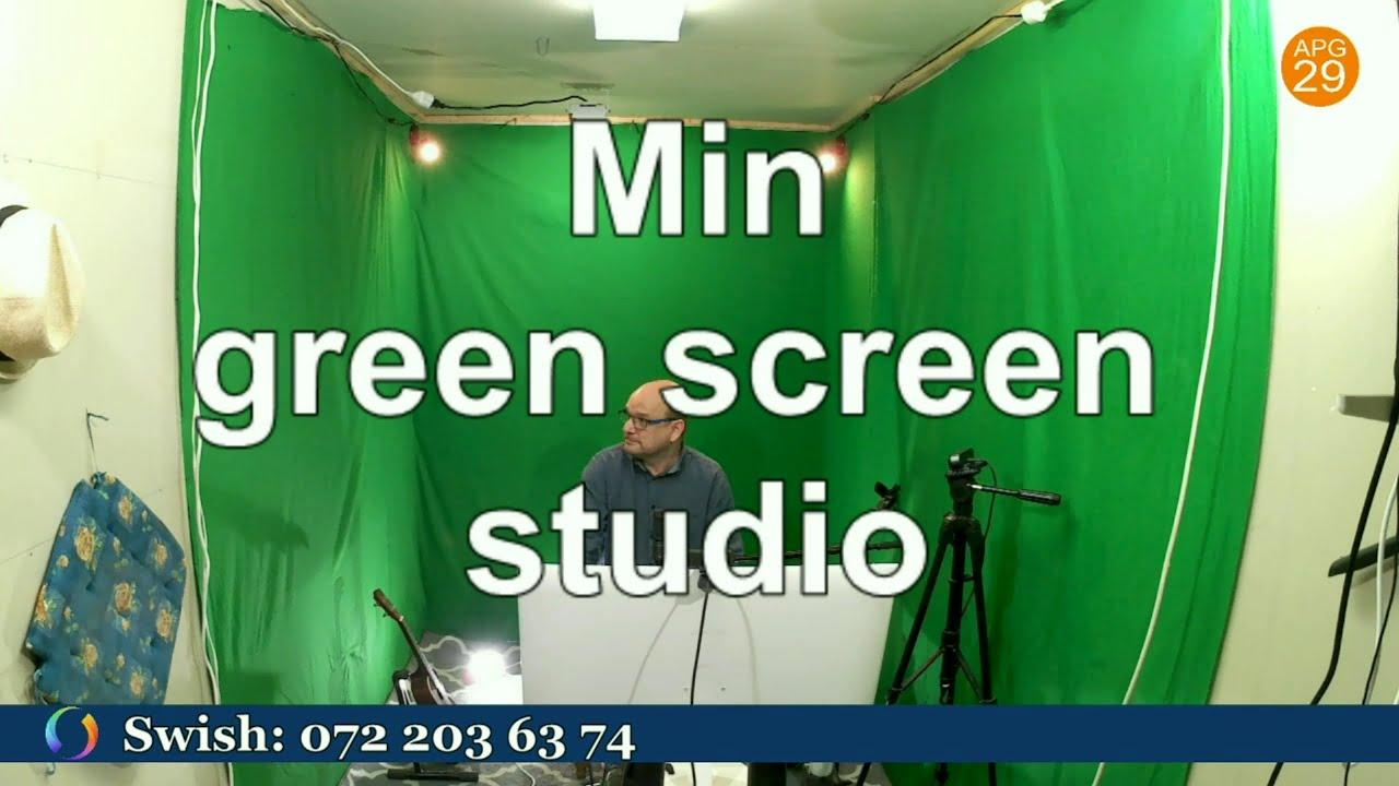 Min green screen studio.