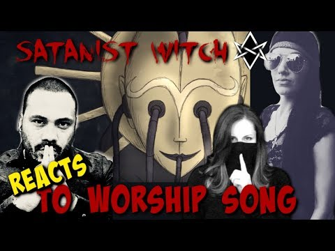 """A Satanist Witch And Christians React To Worship Song """"Its Not Enough"""""""