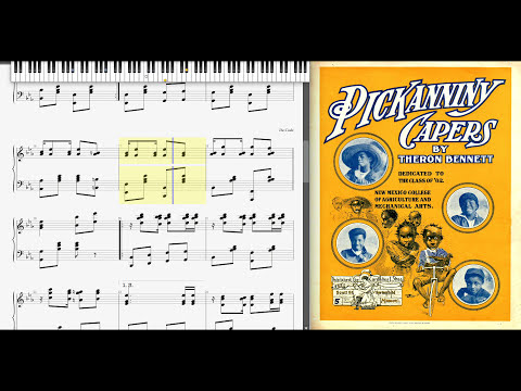 Pickanniny Capers by Theron C. Bennett (1902, Ragtime piano)