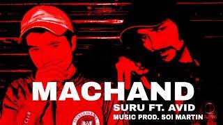 SURU - MACHAND ft. Avid (official music video) 2020