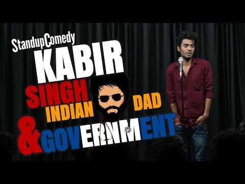 Kabir Singh, Indian Dad & Government || Stand Up Comedy || Aditya