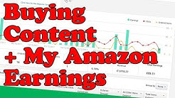 Buying CONTENT for your AFFILIATE WEBSITE and Amazon Affiliate earnings update