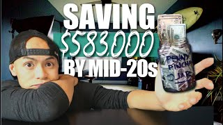How I Hoarded $583,000 By 27 Years Old - Saving Money