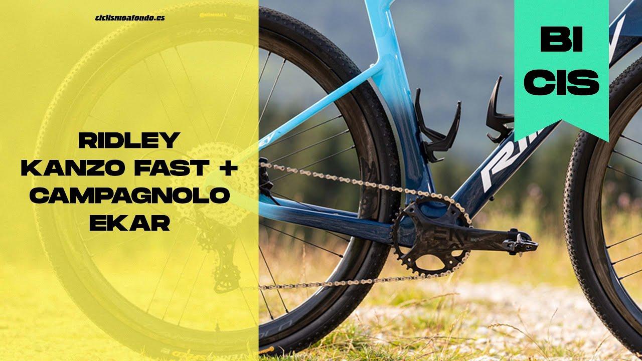 GRAVEL | Ridley Kanzo Fast - Campagnolo Ekar 13 velocidades | Ciclismo a Fondo