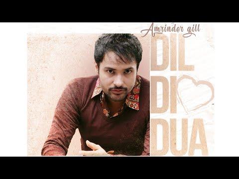 Dil Di Dua | Amrinder Gill | Gurmoh | Bhalwan Singh | Releasing 27th Oct