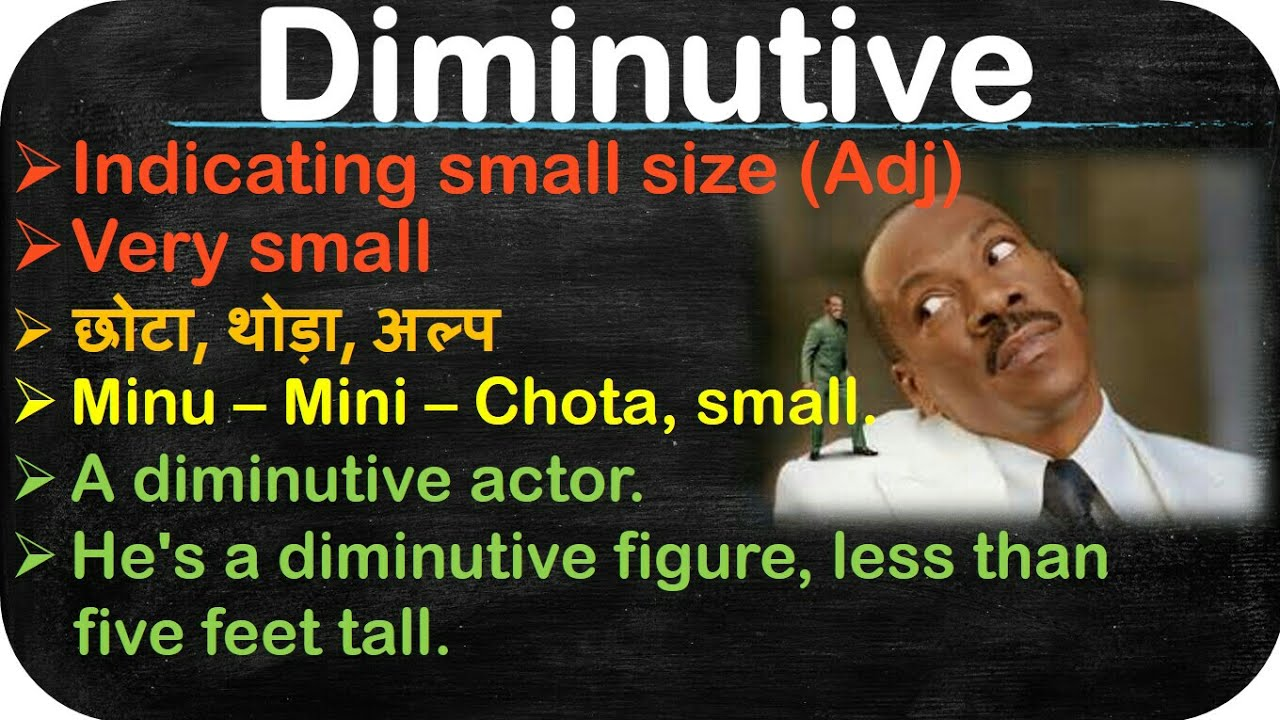 Delightful #37 Examineru0027s Most Favourite Words || Meaning Of Diminutive With Picture,  Tricks N Hindi Meaning