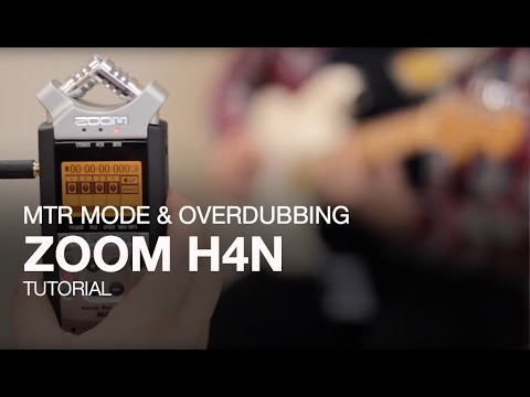 Zoom H4n: MTR mode and Overdubbing