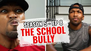 The School Trouble Maker (S5 Ep8)