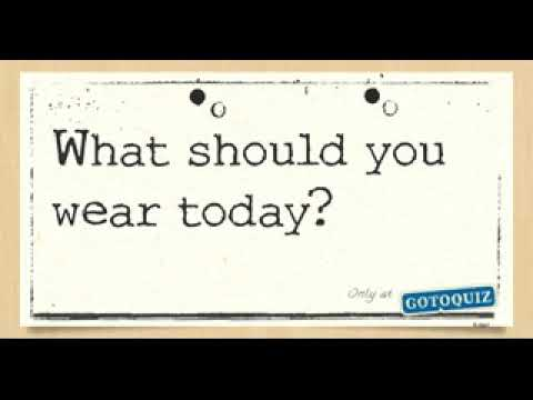 what should i wear to school today