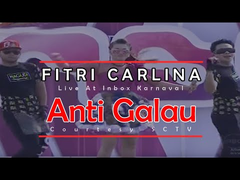 FITRI CARLINA [Anti Galau] Live At Inbox Karnaval (09-05-2015) Courtesy SCTV