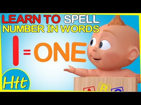 Learn To Spell Number Words 1 to 10 with Jack Jack The Incredibles 2 |  Nursery Lesson For Kids