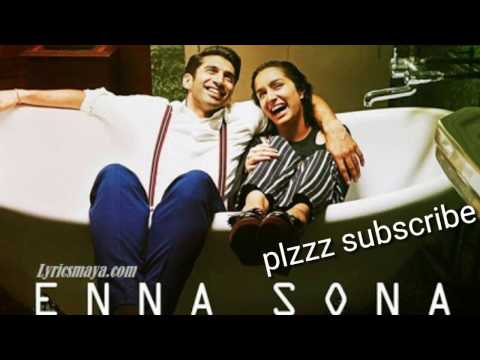 Enna sona Bollywood lyrics song 2017...
