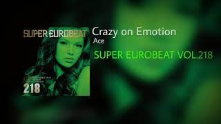 Ace Crazy On Emotion