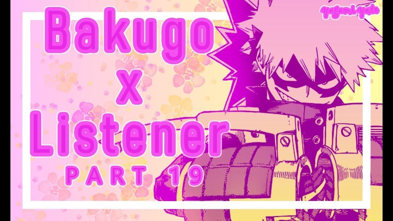 Bakugou x listener ASMR p19 [My Hero Academia] Sammich Ver