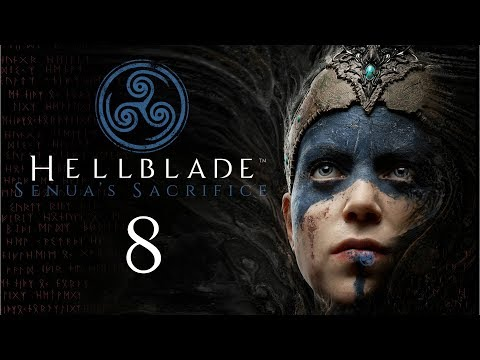 HELLBLADE: Senua's Sacrifice #8 - Sometimes darkness is not the only way