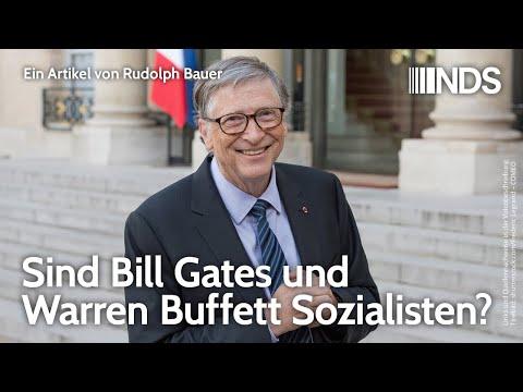 Sind Bill Gates und Warren Buffett Sozialisten? Geschäftsmodell philanthropischer Multimilliardäre
