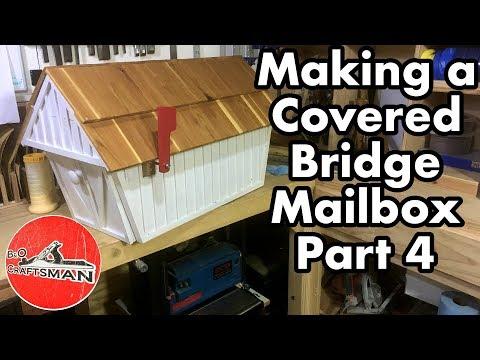 Making a Covered Bridge Mailbox: Part 4 Finishing