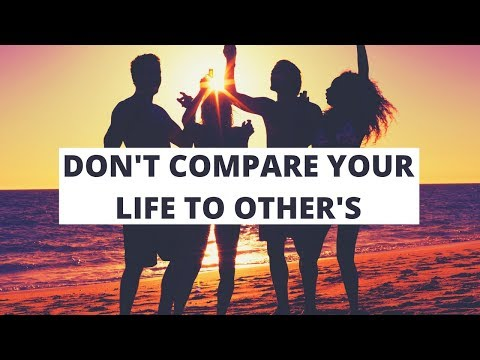 Motivational Quotes For Life Dont Compare Your Life To Others