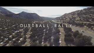 "Dustball Rally - ""Find Your Road"""