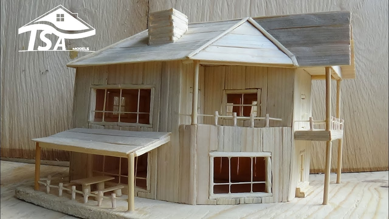 Elegant How To Make A Wooden Model House 2016