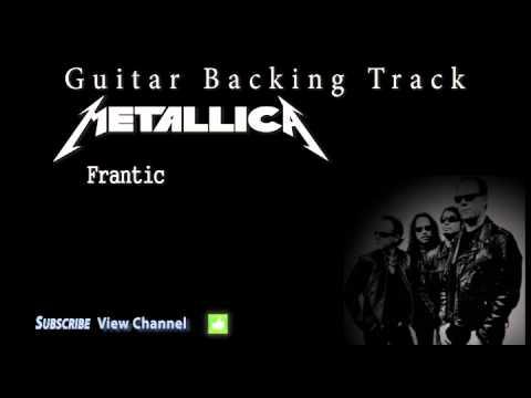 Metallica - Frantic (Guitar Backing Track) w/Vocals Frantic