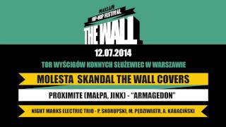 Proximite (Małpa, Jinx) & Night Marks Electric Trio - Armagedon (Molesta SKANDAL The Wall Covers)