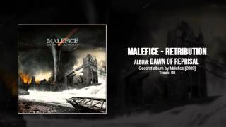 Watch Malefice Retribution video