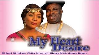 My Heart Desire    - Nigerian Nollywood  Movie